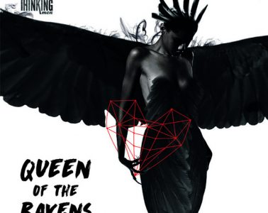 THE THINKING MEN – Queen Of The Ravens